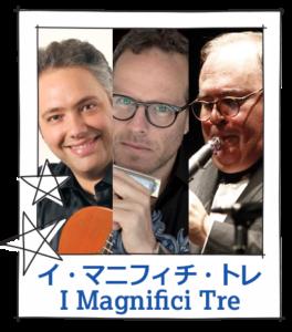 I magnifici tre